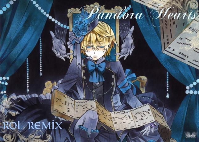 ROL Remix Pandora Hearts