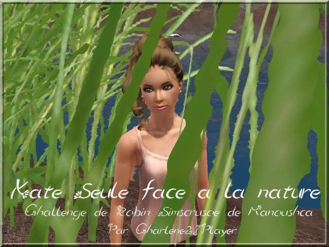Kate Seule Face à la nature( Challenge sims 3 de Robin Simscrusoé) Kate_s10