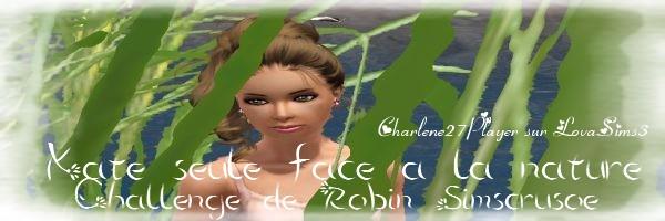Kate Seule Face à la nature( Challenge sims 3 de Robin Simscrusoé) Signat12