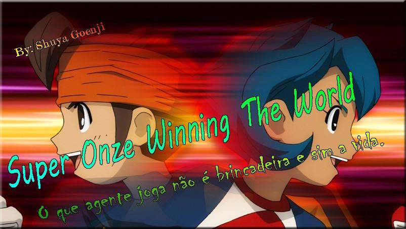 Super Onze - Winning the World