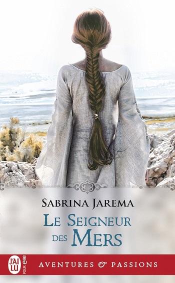 Viking Lords - Tome 3 : Le seigneur des mers de Sabrina Jarema -9782216