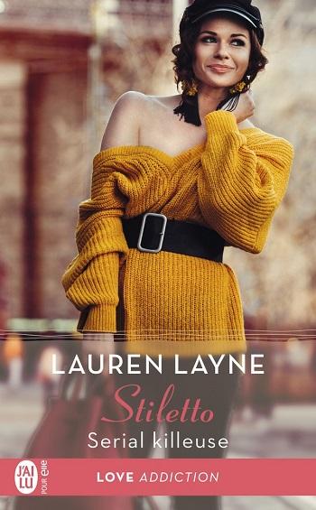 Stiletto - Tome 2 : Serial killeuse  de Lauren Layne -9782218
