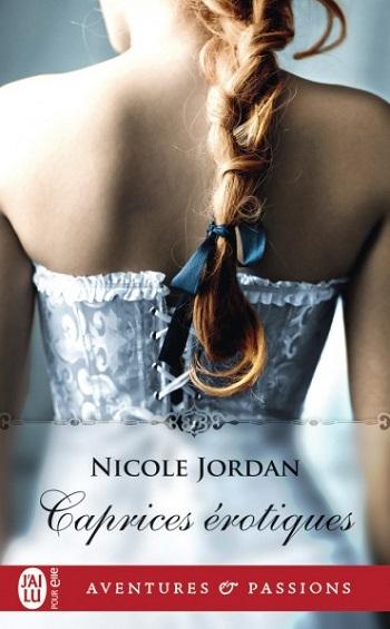 caprices - Caprices érotiques de Nicole Jordan -9782231