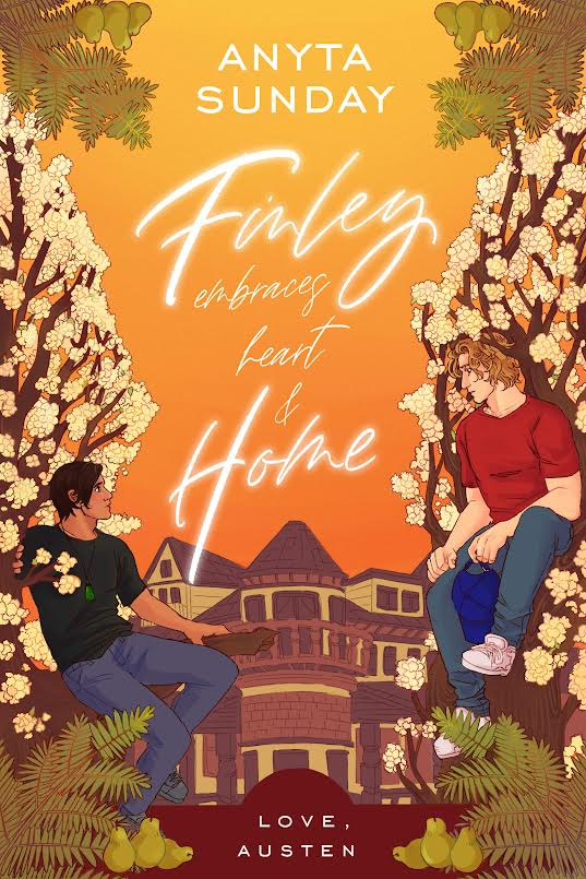 Love, Austen - Tome 4 : Finley embraces heart and home de Anyta Sunday 0-310