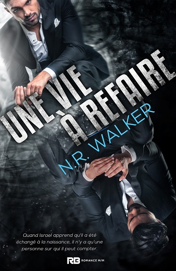 Une vie à refaire de N.R. Walker 11784011