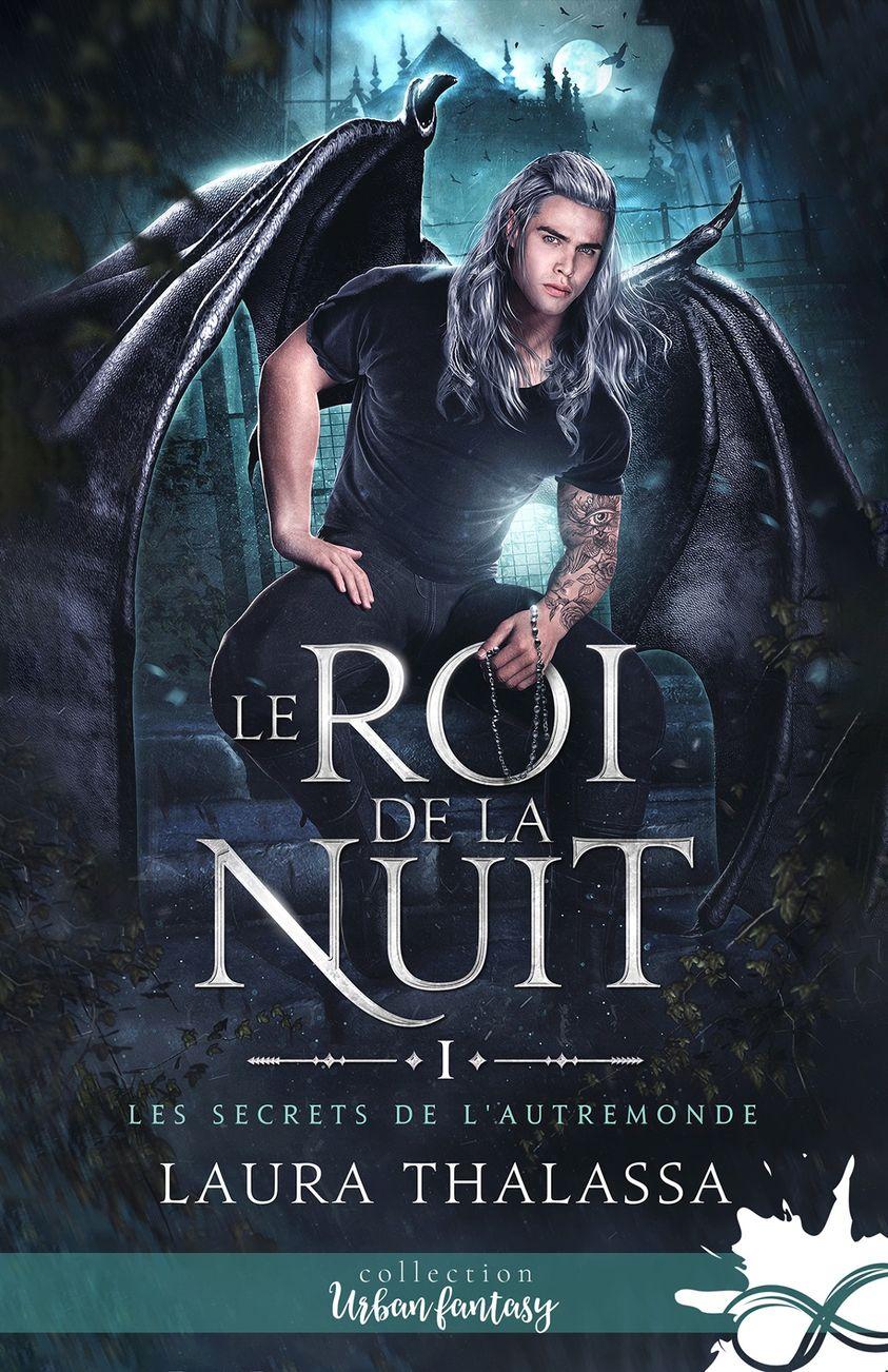 Les secrets de l'AutreMonde - Tome 1 : Le Roi de la Nuit de Laura Thalassa 24435110