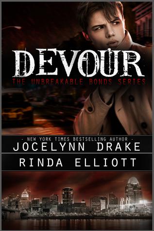 Unbreakable Bonds - Tome  4 : Devour de Jocelynn Drake & Rinda Elliott 32867110