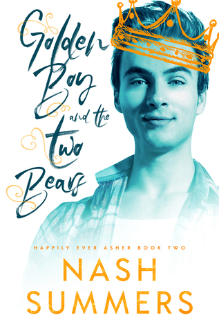 Happily Ever Asher - Tome 2  : Golden Boy and the Two Bears de Nash Summers 38463910