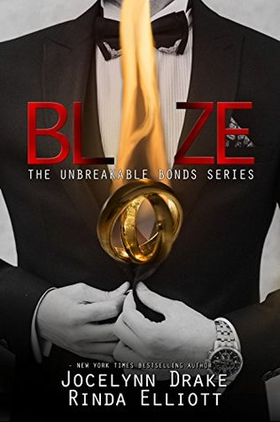 Unbreakable Bonds - Tome  5 : Blaze de Jocelynn Drake & Rinda Elliott 40185713
