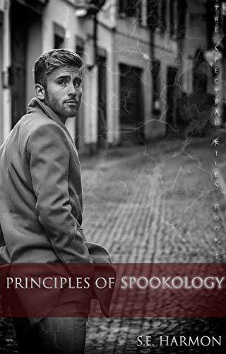 Les enquêtes extra-lucide de Rain Christiansen - Tome 2 : Principles of Spookology de S.E. Harmon 416s8a11