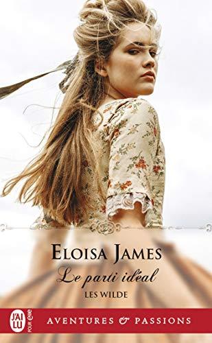 Les Wilde - Tome 3 : Le parti idéal  de Eloisa James 41cy5n10