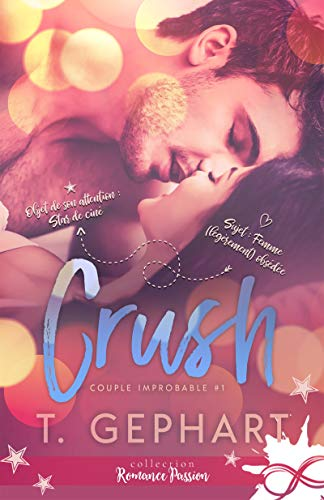 Couple improbable - Tome 1 : Crush de T. Gephart 41fspu10