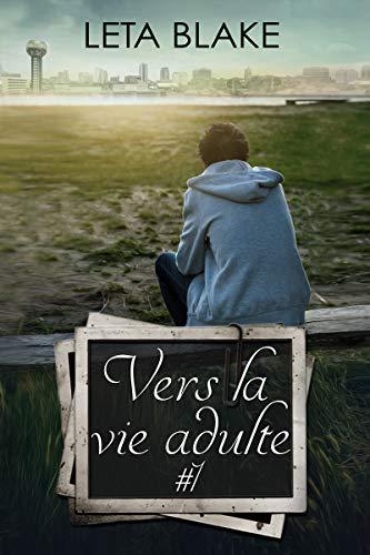 Vers la vie d'adulte - Tome 1  de Leta Blake 41iyl110