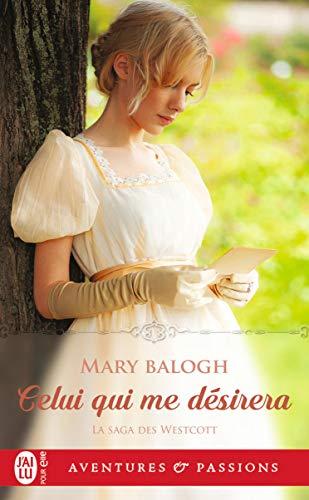 La saga des Westcott - Tome 4 : Celui qui me désirera de Mary Balogh 41k5iw10