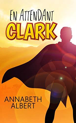En attendant Clark de Annabeth Albert 41ktse10