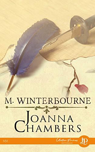 Winterbourne - Tome 1 :  M. Winterbourne de Joanna Chambers 41kzjj10
