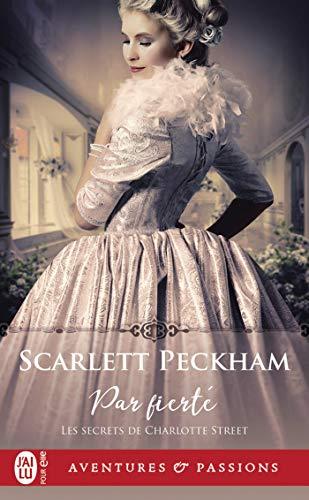 Les secrets de Charlotte Street - Tome 2 : Par fierté de Scarlett Peckham 41p7lj10