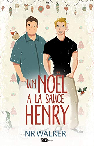Le poids des sentiments  - Tome 1,5 : Un Noël à la sauce Henry de N.R. Walker 41rxcm10