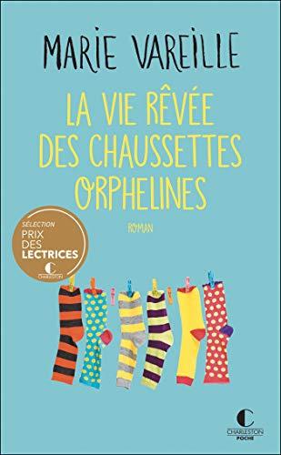 La vie rêvée des chaussettes orphelines de Marie Vareille 41vefc10