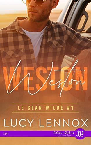 Le clan Wilde - Tome 1 : Weston de Lucy Lennox 41yjgg10