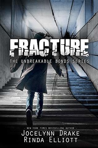 Unbreakable Bonds - Tome 6 : Fracture de Jocelynn Drake & Rinda Elliott 44107310