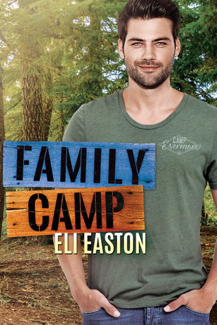 Daddy Dearest - Tome 1 : Family Camp de Eli Easton 44437610