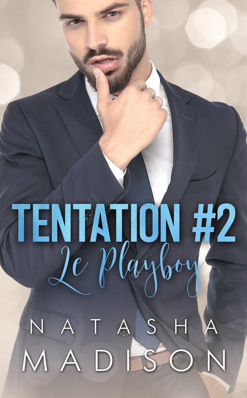 Tentation - Tome 2 : Le Playboy de Natasha Madison 44783210