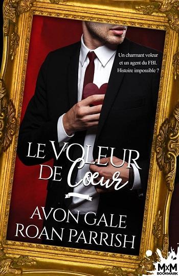 Le voleur de coeur  d'Avon Gale et Roan Parrish 48375110