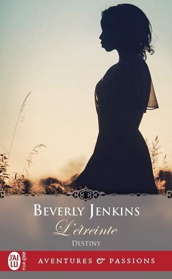 destiny - Destiny - Tome 1 : L'étreinte de Beverly Jenkins 51035w12
