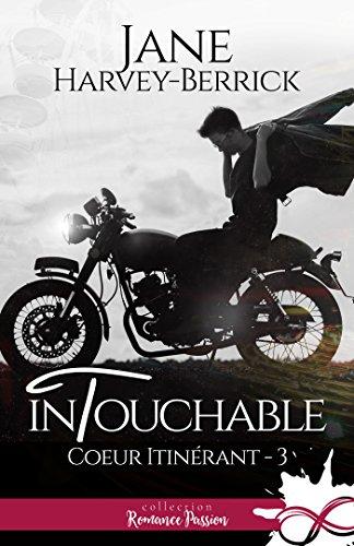 Coeur itinérant - Tome 3 : Intouchable de Jane Harvey Berrick 516-k-10