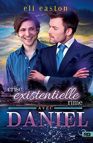 Sexe à Seattle - Tome 2 :  Crise existentielle rime avec Daniel de Eli Easton 518gzs10