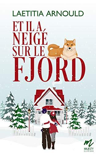 Et il a neigé sur le Fjord de Laetitia Arnould 51coix10