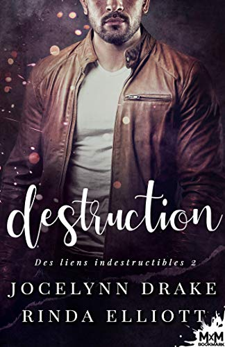 Des liens indestructibles - Tome 2 : Destruction de Jocelynn Drake & Rinda Elliott 51ect110