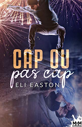 Cap ou pas cap ? de Eli Easton 51hadn12