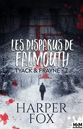 Tyack & Frayne - Tome 2 : Les disparus de Falmouth de Harper Fox 51iat510
