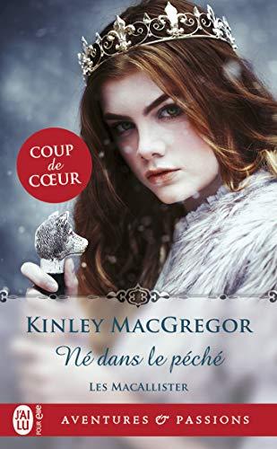 Les MacAllister - Tome 3 : Né dans le péché de Maggie de Kinley MacGregor 51iscq10