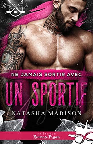 Les règles du jeu - Tome 1 : Ne jamais sortir avec un sportif de Natasha Madison 51lhdk10
