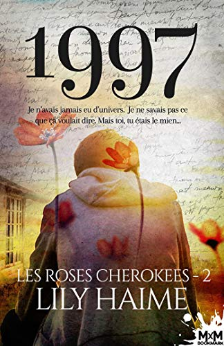 Les roses Cherokees - Tome 2 : 1997 de Lily Haime 51m1be10