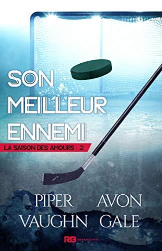 La saison des amours  - Tome 2 : Son meilleur ennemi de Avon Gale & Piper Vaughn 51mgmg10