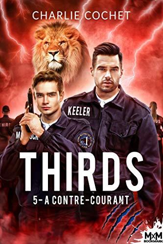 THIRDS - Tome 5 : À contre-courant de Charlie Cochet 51mhgd10