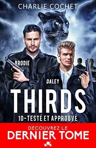 thirds?tid=922f9a7361747e400e9fe2655fa8c003 - THIRDS - Tome 10 : Testé & Approuvé de Charlie Cochet 51o9o-10