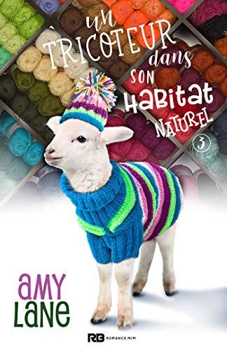 Les tricots de l'amour  - Tome 3 : Un tricoteur dans son habitat naturel d'Amy Lane 51psgf10