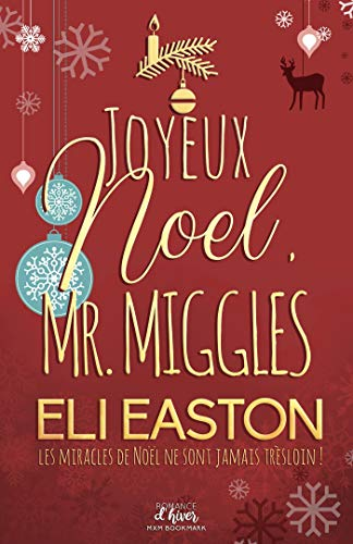 Joyeux Noël, Mr. Miggles de Eli Easton 51ulfe11
