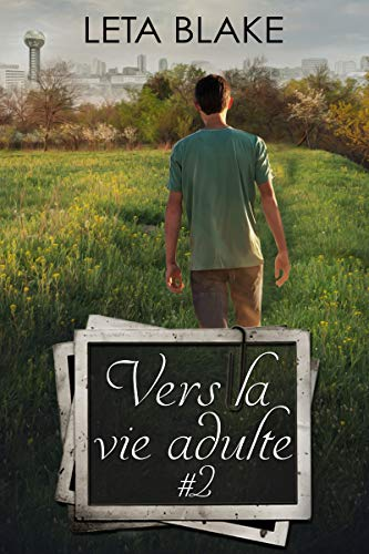 Vers la vie d'adulte - Tome 2  de Leta Blake 51v0ns10