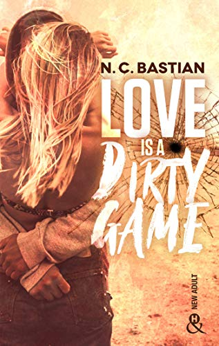 Love is a dirty game de N.C. Bastian 51yohr10