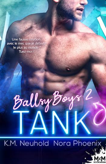 Ballsy Boys - Tome 2 : Tank de K.M. Neuhold & Nora Phoenix 53d9e110