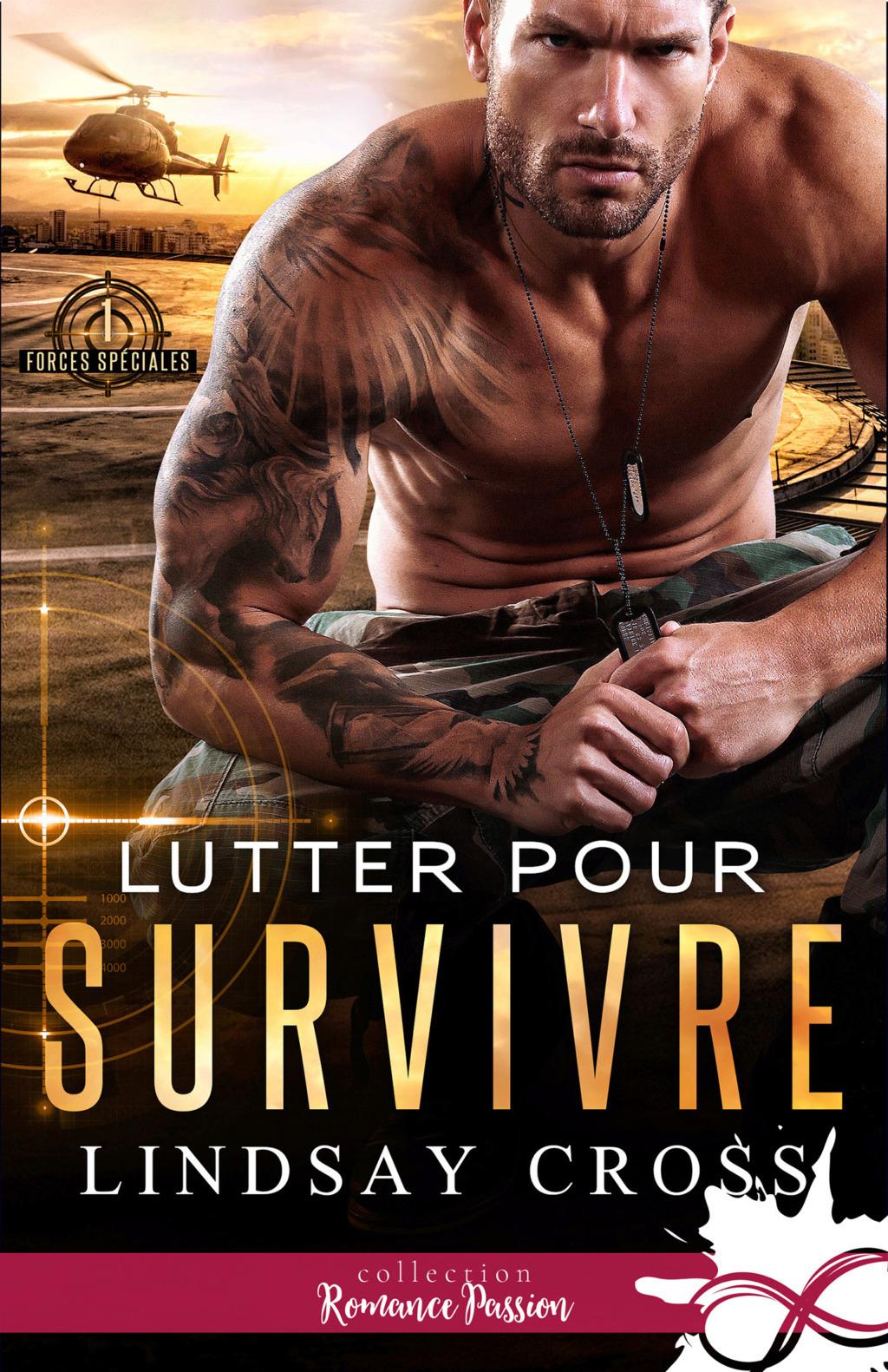 Forces spéciales - Tome 1 : Lutter pour survivre de Lindsay Cross 541f5c10
