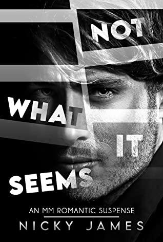 Not What It Seems de Nicky James 58782710