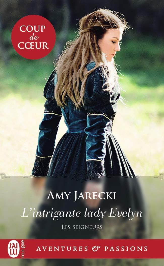 Les seigneurs - Tome 6  : L'intrigante Lady Evelyn de Amy Jarecki 61aryi10