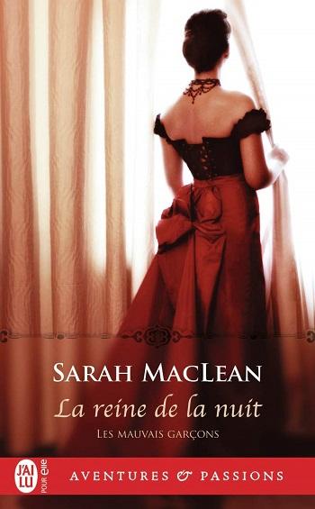 Les mauvais garçons - Tome 3 : La reine de la nuit de Sarah MacLean 61fpa310